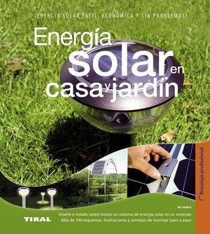 ENERGIA SOLAR EN CASA Y JARDIN