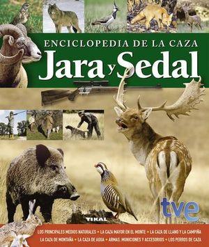ENCICLOPEDIA DE LA CAZA JARA Y SEDAL