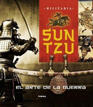 SUN TZU, EL ARTE DE LA GUERRA
