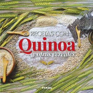 RECETAS CON QUINOA Y OTROS CEREALES