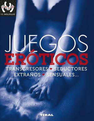 JUEGOS EROTICOS, TRANSGRESORES, SEDUCTORES, EXTRAÑOS, SENSUALES