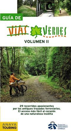 GUIA DE VIAS VERDES VOLUMEN II ED. 2010