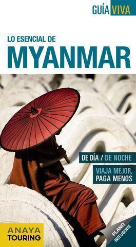 MYANMAR  GUIA VIVA  LO ESENCIAL ED. 2015