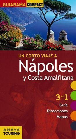 NAPOLES Y COSTA AMALFITANA UN CORTO VIAJE A GUIARAMA COMPACT ED. 2014