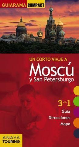 MOSCU Y SAN PETERSBURGO UN CORTO VIAJE A GUIARAMA COMPACT ED. 2013