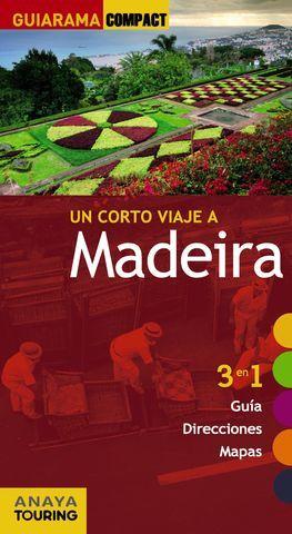 MADEIRA UN CORTO VIAJE A GUIARAMA COMPACT ED. 2014