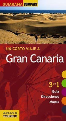 GRAN CANARIA UN CORTO VIAJE A GUIARAMA COMPACT ED. 2014