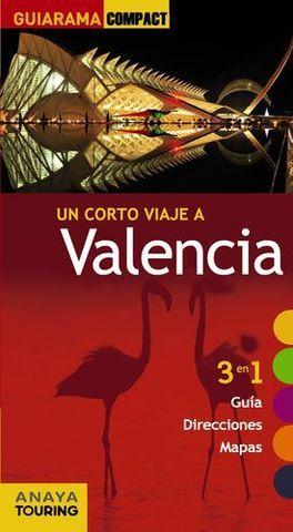 VALENCIA UN CORTO VIAJE A GUIARAMA COMPACT ED. 2014
