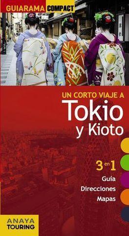 TOKIO Y KIOTO UN CORTO VIAJE A GUIARAMA COMPACT ED. 2014