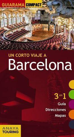 BARCELONA UN CORTO VIAJE A GUIARAMA COMPACT ED. 2014
