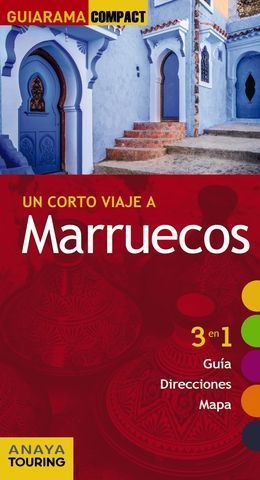 MARRUECOS UN CORTO VIAJE A GUIARAMA COMPACT ED. 2015