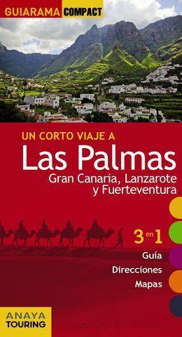 LAS PALMAS GRAN CANARIA LANZAROTE FUERTEVENTURA GUIARAMA ED. 2015