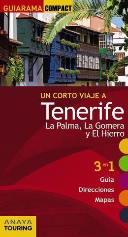 TENERIFE LA PALMA, LA GOMERA Y EL HIERRO GUIARAMA ED. 2015