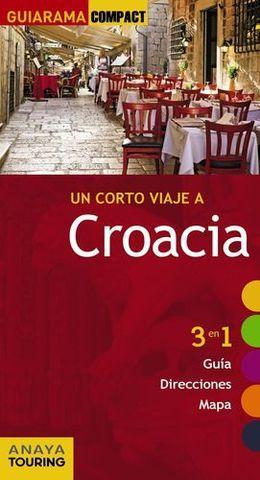 CROACIA UN CORTO VIAJE A GUIARAMA COMPACT ED. 2015