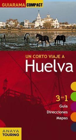 HUELVA UN CORTO VIAJE A GUIARAMA COMPACT ED. 2015