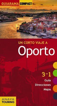 OPORTO UN CORTO VIAJE A GUIARAMA COMPACT ED. 2015