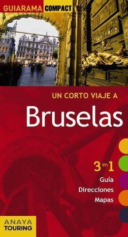 BRUSELAS UN CORTO VIAJE A GUIARAMA COMPACT ED. 2015