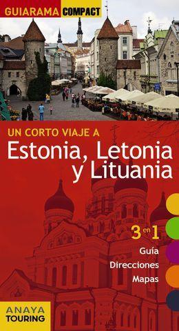 ESTONIA, LETONIA Y LITUANIA UN CORTO VIAJE A GUIARAMA COMPACT ED. 2016