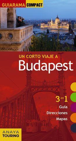BUDAPEST UN CORTO VIAJE A GUIARAMA COMPACT ED. 2016