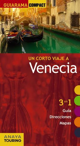 VENECIA UN CORTO VIAJE A GUIARAMA COMPACT ED. 2016