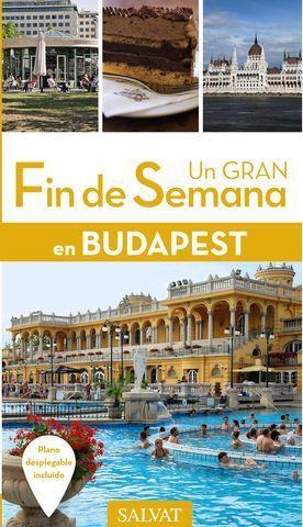 BUDAPEST UN GRAN FIN DE SEMANA  ED. 2016