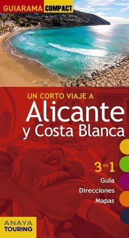 ALICANTE Y COSTA BLANCA GUIARAMA COMPACT ED. 2016