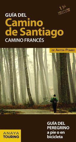 GUIA DEL CAMINO DE SANTIAGO CAMINO FRANCES 13ª ED.