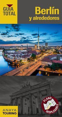 BERLIN Y ALREDEDORES GUIA TOTAL ED. 2016