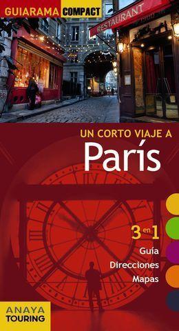 UN CORTO VIAJE A PARIS GUIARAMA COMPACT ED. 20017