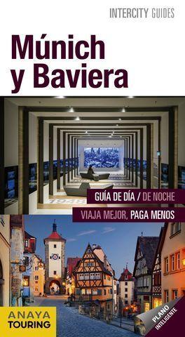 MÚNICH Y BAVIERA  INTERCITY ED 2018