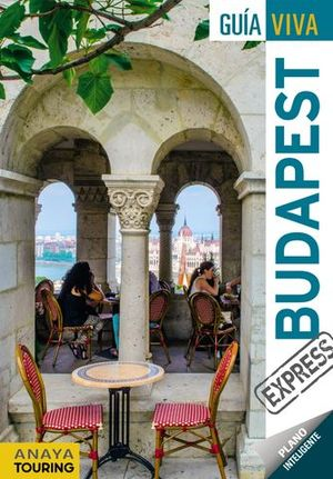 BUDAPEST GUIA VIVA EXPRESS ED. 2017