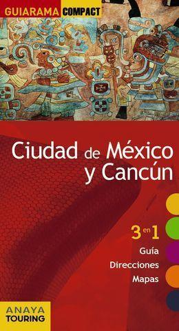 CIUDAD DE MEXICO Y CANCUN GUIARAMA COMPACT ED. 2017