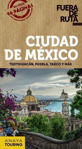 CIUDAD DE MEXICO FUERA DE RUTA ED. 2017