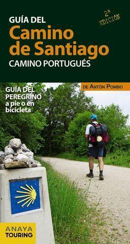GUIA DEL CAMINO DE SANTIAGO CAMINO PORTUGUES 2ª ED.