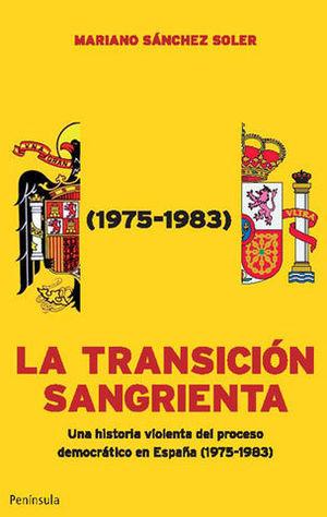 LA TRANSICION SANGRIENTA