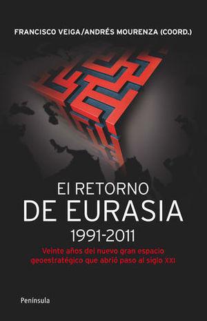 EL RETORNO DE EURASIA 1991-2011