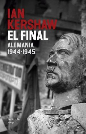 EL FINAL ALEMANIA 1944-1945