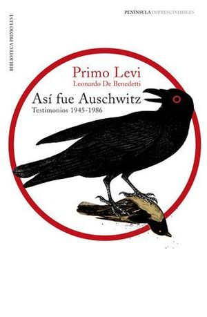 ASI FUE AUSCHWITZ.  TESTIMONIOS 1945-1986