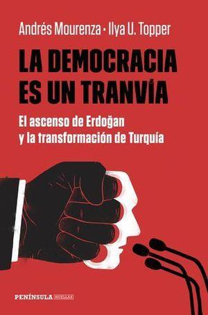 LA DEMOCRACIA ES UN TRNVIA