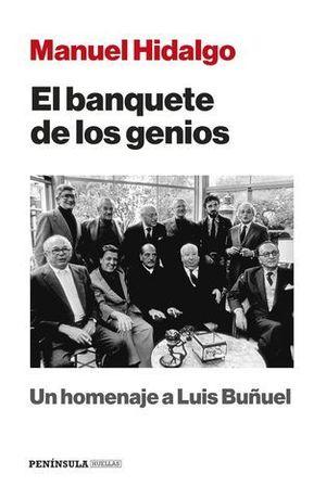 EL BANQUETE DE LOS GENIOS. UN HOMENAJE A LUIS BUÑUEL