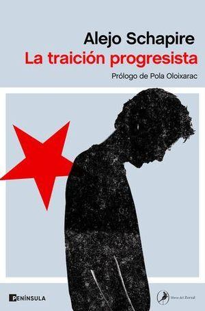 LA TRAICIÓN PROGRESISTA.