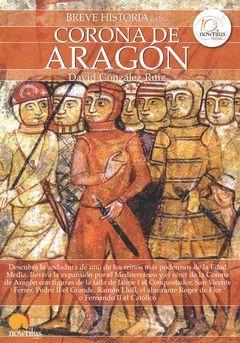 BREVE HISTORIA DE LA CORONA DE ARAGON