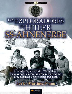 LOS EXPLORADORES DE HITLER SS-AHNENERBE
