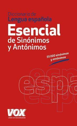 DICCIONARIO VOX ESENCIAL DE SINONIMOS Y ANTONIMOS ED. 2012