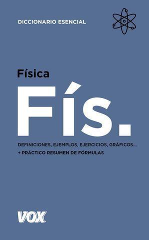 FÍSICA. DEFINICIONES, EJEMPLOS, EJERCICIOS...