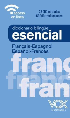 DICCIONARIO ESENCIAL VOX FRANCES - ESPAÑOL / ESPAÑOL - FRANCES ED.20