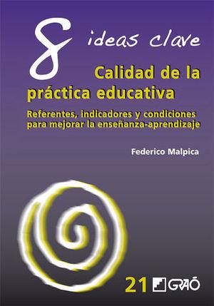 8 IDEAS CLAVE CALIDAD DE LA PRACTICA EDUCATIVA