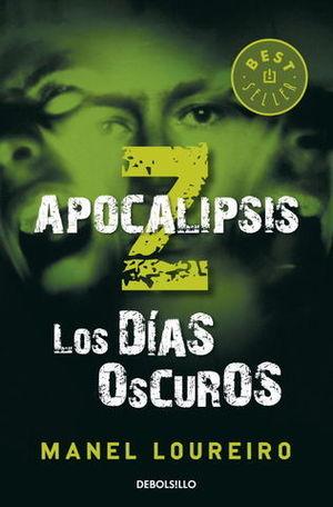 APOCALIPSIS Z LOS DIAS OSCUROS