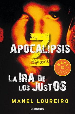 APOCALIPSIS Z LA IRA DE LOS JUSTOS