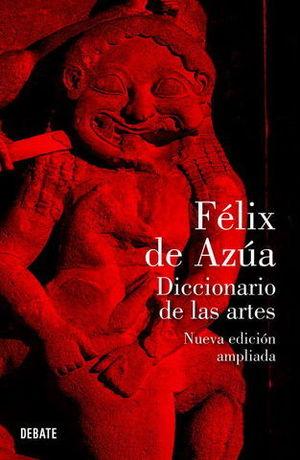 DICCIONARIO DE LAS ARTES ED. 2011